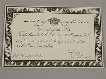 Lot 284 A ticket for the funeral of The Duke of Wellington to Sir George Scovell K.C.B.