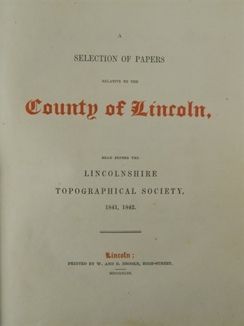 Lot 1086 Lincolnshire Topographical Society. A Selection of Papers Relating to the County of Lincoln